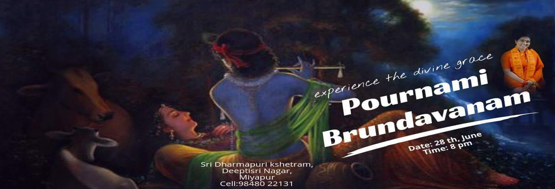 Pournami Brundavanam on 28th June 2018 Time @ 8pm